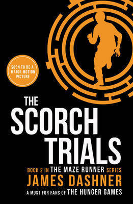 Book cover for The Scorch Trials by James Dashner