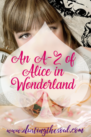 An A-Z of Alice in Wonderland A-Z challenge