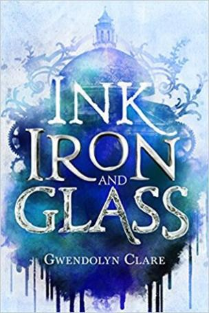 Book cover for Ink, Iron and Glass