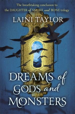 Book cover for Dreams of Gods and Monsters by Laini Taylor