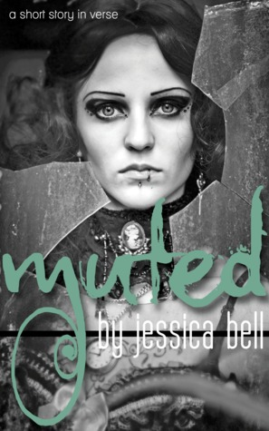 Book cover for Muted: A Short-Story in Verse by Jessica Bell