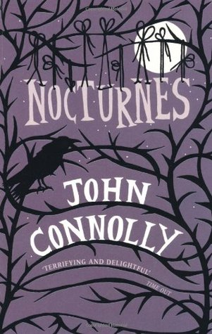 Book cover for Nocturnes by John Connolly