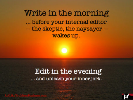 quote about writing in the morning