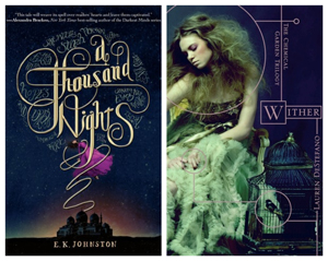 Book covers for A Thousand Nights and Wither