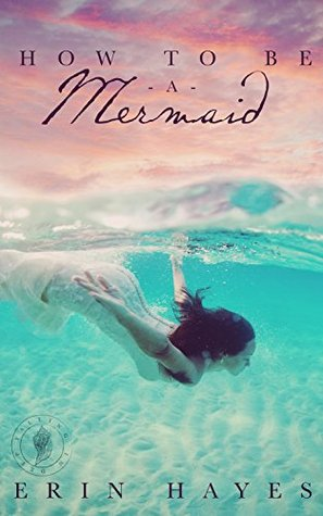 Book cover for How to be a Mermaid