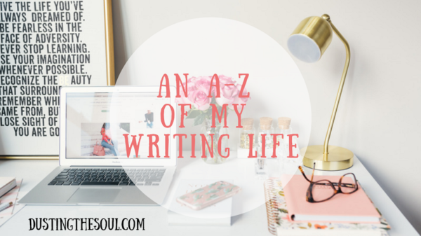 An A-Z of My Writing Life