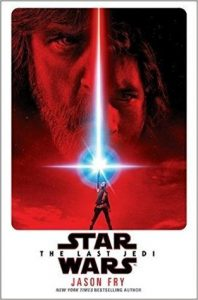 Star Wars The Last Jedi by Jason Fry book cover