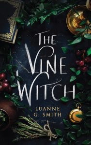 The Vine Witch by Luanne G. Smith book cover