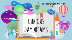 Curious Daydreams blog header featuring an open book, a planet, UFO, white rabbbit, tea pot, key, dragon, castle, hot air balloon and magic potion.