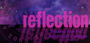 A to Z Challenge 2020 Reflections #AtoZChallenge