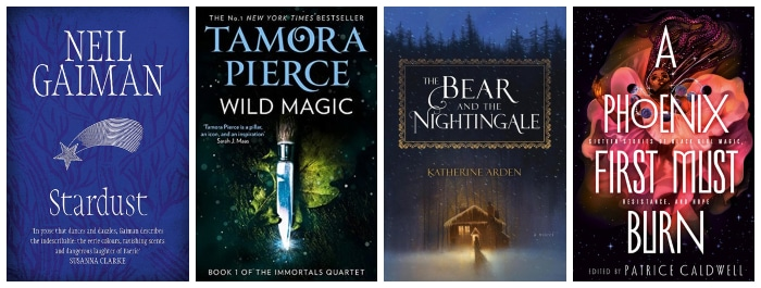 Book covers for Stardust, Wild Magic, The Bear and the Nightingale and A Phoenix First Must Burn