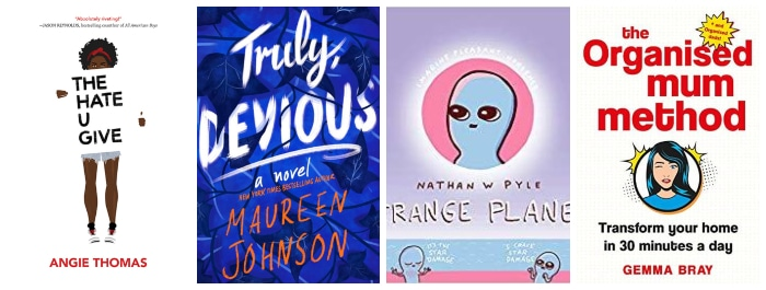 Book covers for The Hate U Give, Truly Devious, Strange Planet and The Organised Mum Method